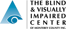 Blind & Visually Impaired Center of Monterey County, Inc.